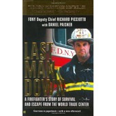 Last Man Down : A Firefighter's Story Of Survival And Escape From The World Trade Center de Richard Picci