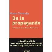 De La Propagande - Entretiens Avec David Barsamian de Noam Chomsky