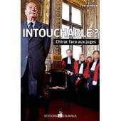 Intouchable ? - Chirac Face Aux Juges de Thierry L�v�que