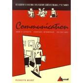 Communication Bts Assistant De Direction/Assistant Secr�taire Trilingue - M�thodes, Techniques Et Pratiques De Communication Professionnelle de Pierrette Drivet