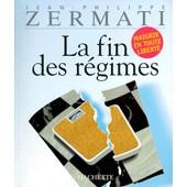 La Fin Des R�gimes de Jean-Philippe Zermati