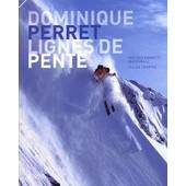 Lignes De Pente de Dominique Perret