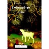 L'oiseau-Lyre - Lecture, Premier Livre, P/Ce 1 de G Giraudin