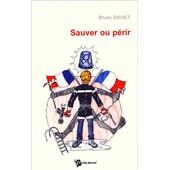 Sauver Ou P�rir de Bruno Daviet
