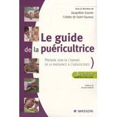 Le Guide De La Pu�ricultrice de Jacqueline Gassier
