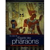 L'egypte Des Pharaons de Sylvie Albou-Tabart