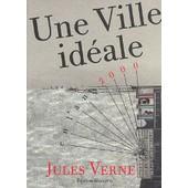 Une Ville Id�ale de Jules Verne
