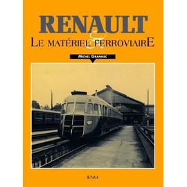 Renault Et Le Matériel Ferroviaire
