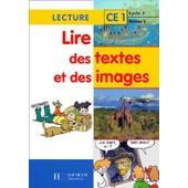 Lire Des Textes Et Des Images Ce1 de Alain Lacaze