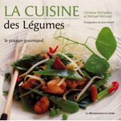 La Cuisine Des L�gumes - Le Potager Gourmand de Christine Mcfadden
