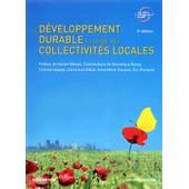 Le D�veloppement Durable � L'usage Des Collectivit�s Locales de Dominique Bourg