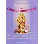 La Farandole Des Croquembouches de Daniel Chaboissier