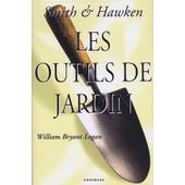 Les Outils De Jardin de William Bryant-Logan