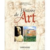 Histoire De L'art de Bernard-Philippe Groslier