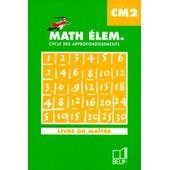 Math Elem Cm2 - Livre Du Ma�tre de G�rard Champeyrache