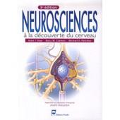 Neurosciences - A La D�couverte Du Cerveau de Mark-F Bear