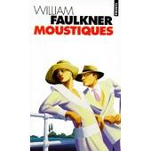 Moustiques de William Faulkner