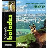 Les Plus Belles Balades Autour De Geneve - Edition 1994 de Bruno Pambour
