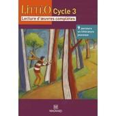 Litt�o Cycle 3 - Lecture D'oeuvres Compl�tes de Brigitte Louichon