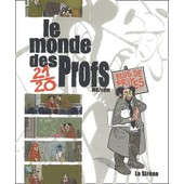 Le Monde Des Profs de Mo-Cdm