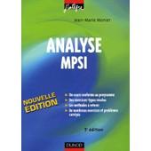 Analyse Mpsi - Cours, M�thodes Et Exercices Corrig�s de Jean-Marie Monier