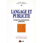 Langage Et Publicite Bts Communication Des Entreprises Formations En Communication Et Commerce - Lexique De Communication Publicitaire de Val�rie Abad