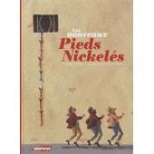 Les Nouveaux Pieds Nickel�s - Hommage � L'oeuvre Et Aux Personnages De Louis Forton de Unter