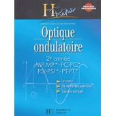 Optique Ondulatoire 2e Ann�e Mp-Mp*/Pc-Pc*/Psi-Psi*/Pt-Pt* de Jean-Marie Br�bec