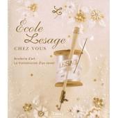 Ecole Lesage Chez Vous - Broderie D'art, La Transmission D'un Savoir de Elisabeth Livolsi