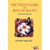 Dictionnaire De Restaurant de Bernard Galliot