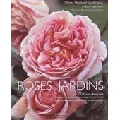 Roses & Jardins de Marie-Th�r�se Haudebourg