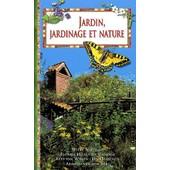 Jardin, Jardinage Et Nature de Florrie Hillenius-Gehrels