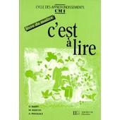 C'est A Lire Cm1 Cycle Des Approfondissements - Livre Du Ma�tre de M Martin