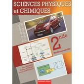 Sciences Physiques Et Chimiques 2nde Professionnelle Bac Pro de Alain Redding