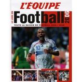 Le Livre Du Football 2006 de Yann Hildwein