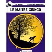 La Ma�tre Ginkgo de Michel Schetter