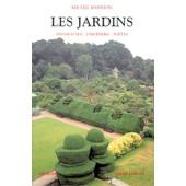 Les Jardins - Paysagistes-Jardiniers-Po�tes de Michel Baridon