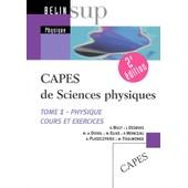 Capes De Sciences Physiques - Tome 1 : Physique Cours Et Exercices de Nicoles Billy