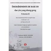 Encha�nements De Base En Dao Yin Yang Sheng Gong - Volume 2, Treize Mouvements Pour �tirer Et Assouplir Le Corps - Guide Et Harmoniser L'�nergie Pour R�gulariser La Respiration (1dvd) de Guangde Zhang