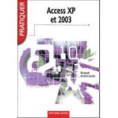 Pratiquer Access Xp Et 2003 de Roland Fontaine