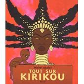 Tout Sur Kirikou de Michel Ocelot