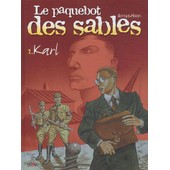 Le Paquebot Des Sables Tome 1 - Karl de Arroyo