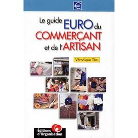 Le guide euro du commerçant et de l'artisan