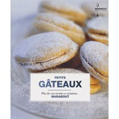 Biscuits Et Petits G�teaux de Gilles Mourier