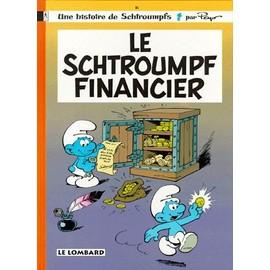Une Histoire De Schtroumps N°16 : Le Schtroumpf Financier d'occasion  Livré partout en France