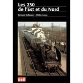Les 230 De L'est Et Du Nord de Bernard Collardey