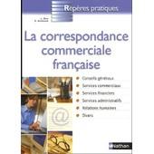 La Correspondance Commerciale Fran�aise de Catherine Hesnard
