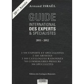 Guide International Des Experts & Sp�cialistes de Armand Isra�l