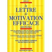 La Lettre De Motivation Efficace de Denis Bon