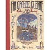Ma Grande Guerre de Gaston Lavy